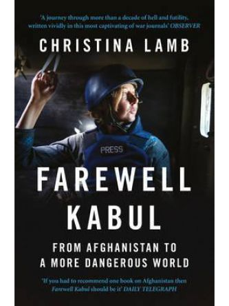 FAREWELL KABUL  FROM AFGHANISTAN TO... WORLD