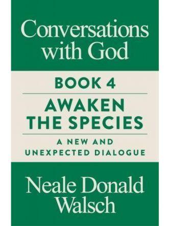 CONVERSATIONS WITH GOD BK4